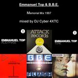 Emmanuel Top & B.B.E. Memorial Mix re-digitised (1997) mixed by DJ Cyber 4XTC