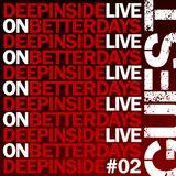 DEEPINSIDE live in BETTER DAYS Radio Show on NRJ (Oct 2013)