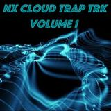 NX Cloud Trap TRK Volume 1