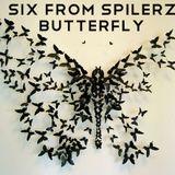 SIX from SPILERZ - Butterfly