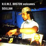 H.O.M.E. BOSTON welcomes SOULJAH Labor Day Weekend 9/6/15