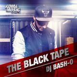 DJ Ba5h-O - The Black Tape