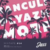 Jaxs - Mixtape #14 @ Tanculi, Plyazh, More