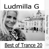 Ludmilla G 22.07.2019 Best of Trance