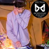Spectrum - Brokendubz Podcast049