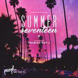 """""""Summer Seventeen"""" Dj Ken-j & Dj Arabika Hosted by Jay Seven"""