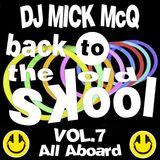 Mick McQ - All Aboard Vol.7