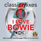 DMC Classic Mixes - I Love Bowie 2016