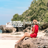 Mixtion Podcast Presented By Sergio Marttez #19