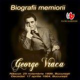 Sa ne amintim de George Vraca...