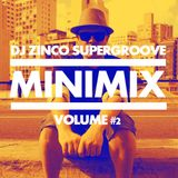 DJ ZINCO SUPERGROOVE - MINIMIX VOLUME 2