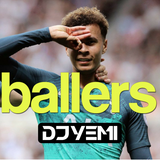 DJYEMI - BALLERS Vol.1 @DJ_YEMI