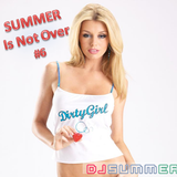 SUMMER Is Not Over #6 - Dirty House - Feb13