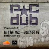 PC Dub Presents: In The Mix - Episode 01