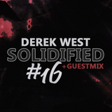 Derek West - Solidified Sessions #16 [Guestmix by Igor D]