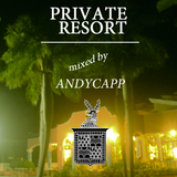 PRIVATE RESORT - Accompanied by Andycapp