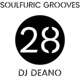 Soulfuric Grooves # 28 - DJ Deano - (April 9th 2020)