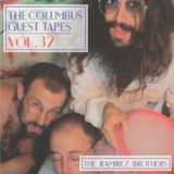 THE COLUMBUS GUEST TAPES VOL. 32- THE RAMIREZ BROTHERS