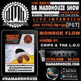 Monroe Flow returns to Da Maddhouze on KPOO 89.5 FM