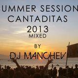 DJ Manchev Summer Session Cantaditas 2013