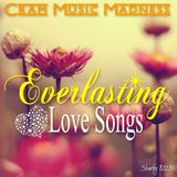EVERLASTING... Love Songs