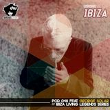 Chronovision Ibiza Pod 048 feat George Solar (Comfy Dubcast) /// Ibiza Living Legends series