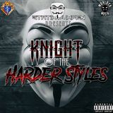 Knight of the Harder Styles