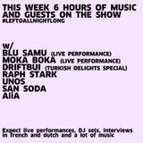 #744 | All Night Long 6 Hour special w/ guests... Blu Samu | Moka Boka | San Soda | Unos | ...