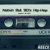Nothin But The 90s Hip Hop 1-18-2017