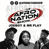 The AfroNation Show |07.08.19| Exclusive Interviews with Joeboy & Mr Play