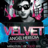 Angel Heredia @ Club Velvet 3-7-13