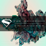 The Hedgehog - Showrocker 223 - 02.04.2015