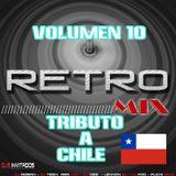 DJ MIX - RETRO MIX VOL 10 (TRIBUTO A CHILE)