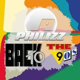Philizz - Back To The 90s Episode 7
