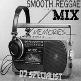 SMOOTH REGGAE MIX _ Memories