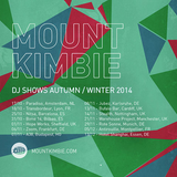 Mount Kimbie DJ Mix October 2014