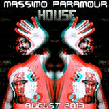Massimo Paramour House Podcast August 2013