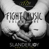 @SLANDERJOY - FIGHT MUSIC Vol.1 - WWW.UTCUK.COM