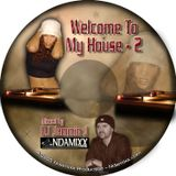 WELCOME TO MY HOUSE VOL. 2 - 2002