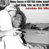 Manny Cuevas of KCP/4X4 Nation featuring Carl Craig 'Live' on 91.5 FM WPRK - Orlando 10-6-95'