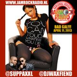 JAMROCK RADIO APR 11, 2013: BAD GAL!!!