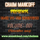 Chaim Mankoff presents TranceLife Sessions 050 / Back To The Inception, Volume 001 (November 2014)