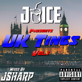@DJJSHARP ⇢ #JUICEUKTINGS VOL.1  UK HIP-HOP, RNB, AFRO, TRAP, GRIME