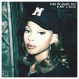 Mini Morning Mix: Mary J. Blige