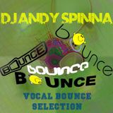 DJ Andy Spinna Bouncy Vocal House Mix