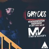 Gary Caos pres. #CAOSGENERATION 07 - special guests: Menini & Viani