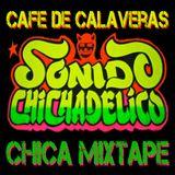 * Cafe de Calaveras * Chicha 2013 *