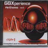 GBXperience Anthems Vol 1 - Full Album-Set