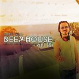 AHMET KILIC - DEEP HOUSE SET 20