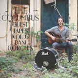 THE COLUMBUS GUEST TAPES VOL. 6- DANI DORCHIN